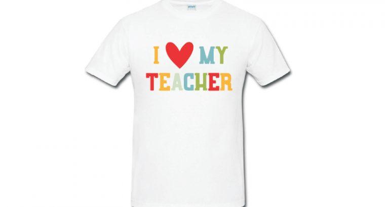 T-shirt Printing for I Love My Teacher
